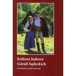 Kultura ludowa Górali Sądeckich od Kamienicy, Łącka i Jazowska